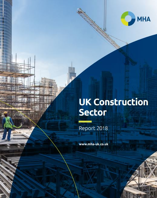 MHA UK Construction Sector Report 2018